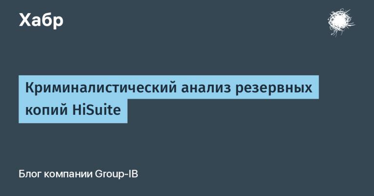 Forensic analysis of HiSuite backups